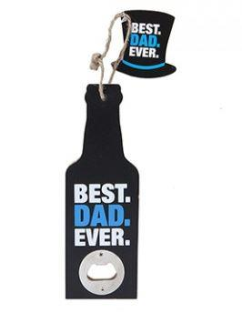 HANGING BEST DAD EVER MDF BOTTLE OPENER